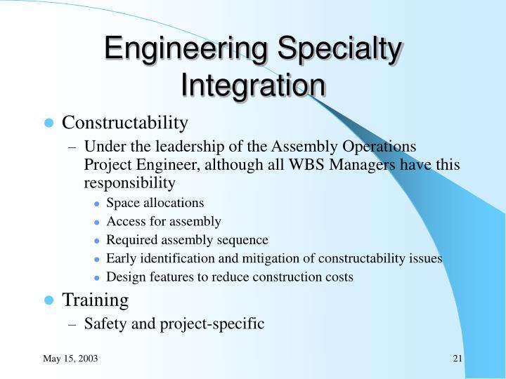 Engineering Specialty Integration