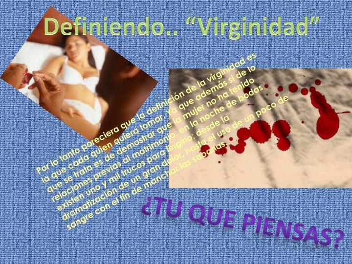 """Definiendo.. """"Virginidad"""""""
