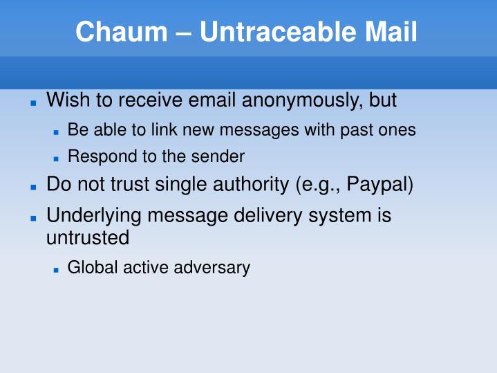 Chaum – Untraceable Mail