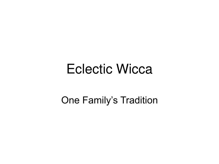 eclectic wicca n.
