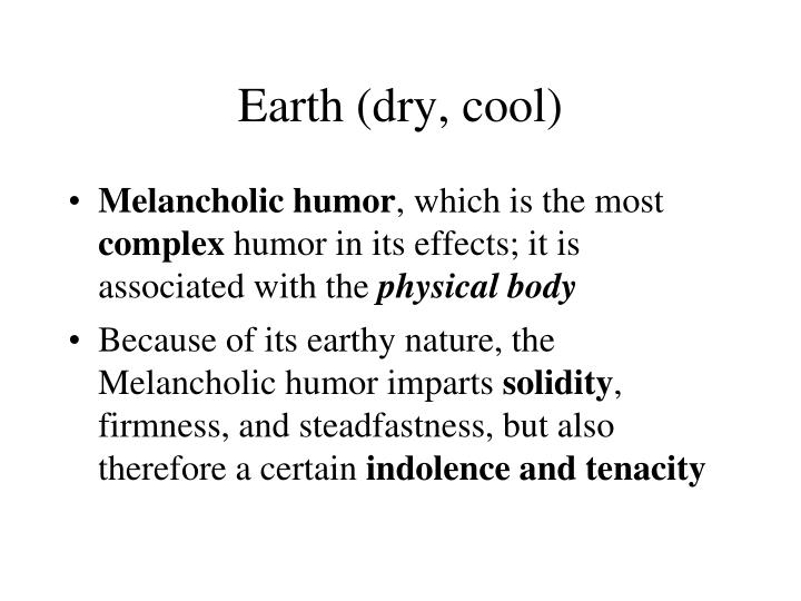 Earth (dry, cool)