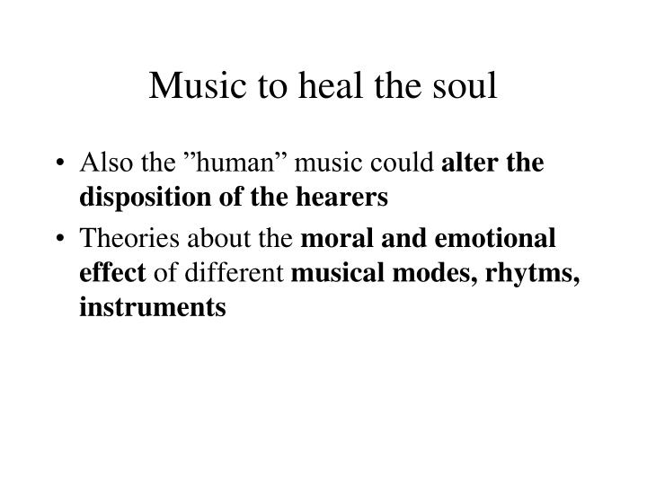 Music to heal the soul
