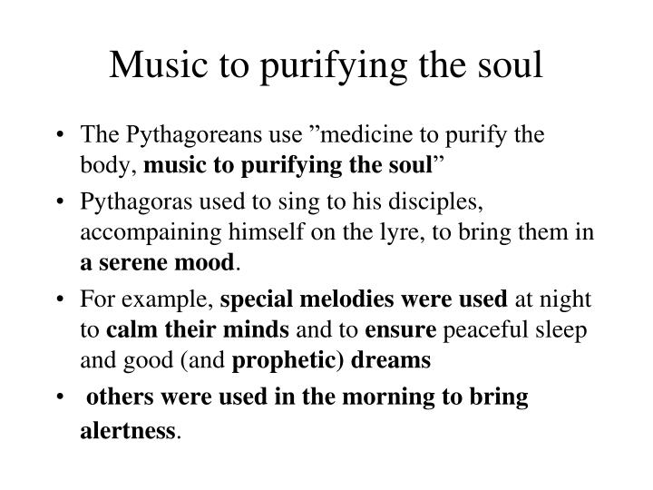 Music to purifying the soul