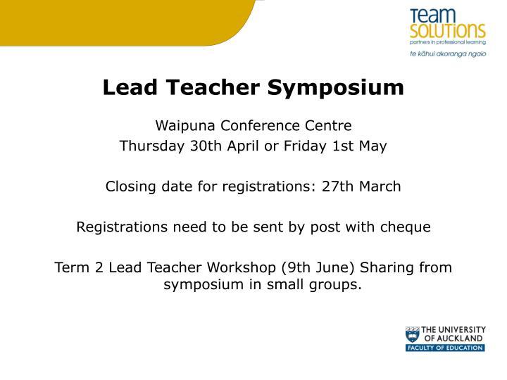 Lead Teacher Symposium