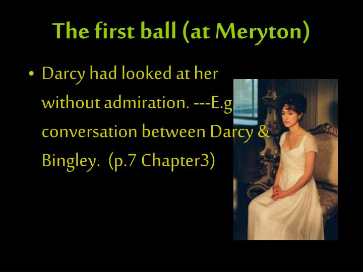 The first ball (at Meryton)