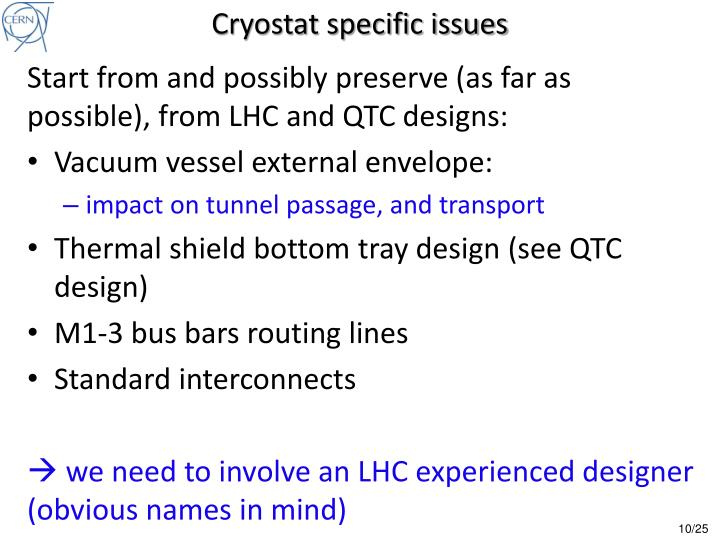 Cryostat specific issues