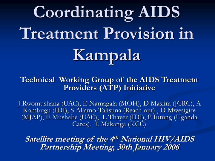 coordinating aids treatment provision in kampala n.