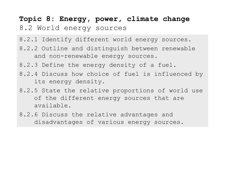 topic 8 energy power climate change 8 2 world energy sources n.