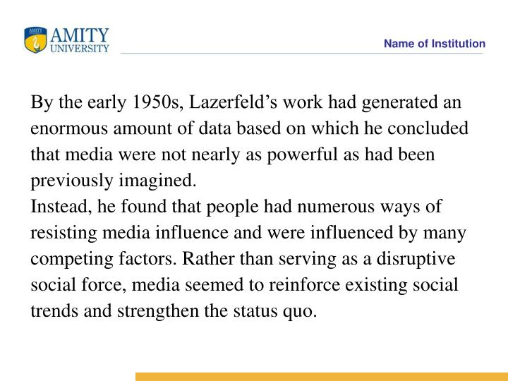 By the early 1950s, Lazerfeld's work had generated an