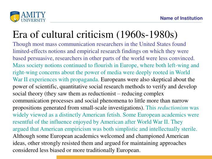Era of cultural criticism (1960s-1980s)