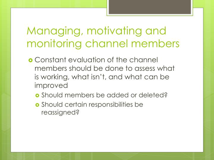 Managing, motivating and monitoring channel members