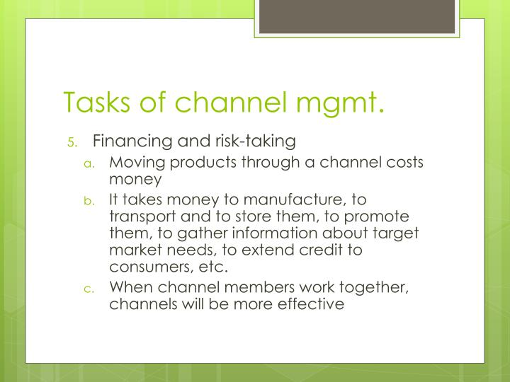 Tasks of channel mgmt.