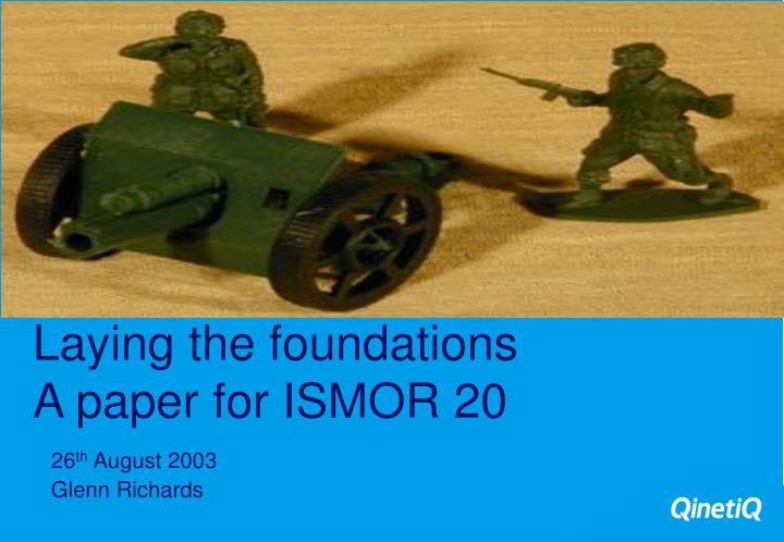 laying the foundations a paper for ismor 20