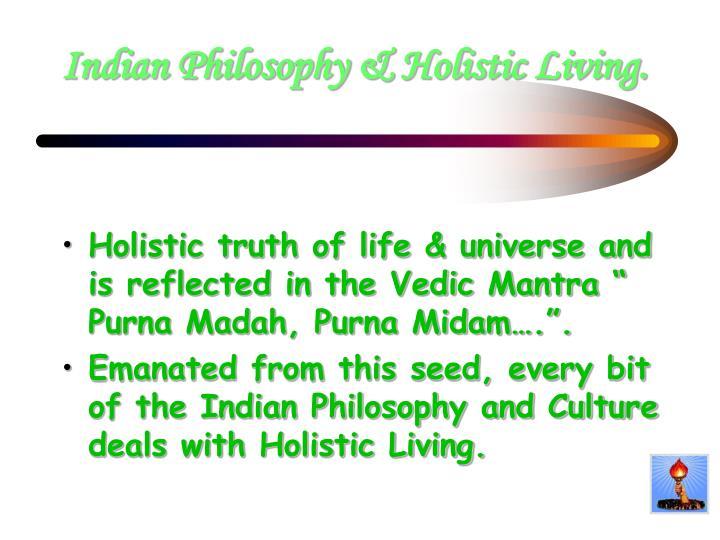 Indian philosophy holistic living