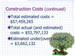 construction costs continued
