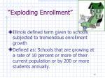 exploding enrollment