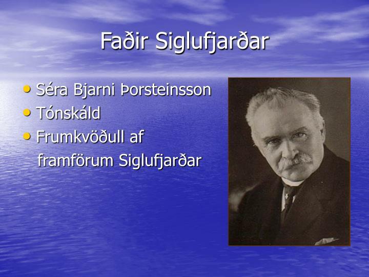 Faðir Siglufjarðar