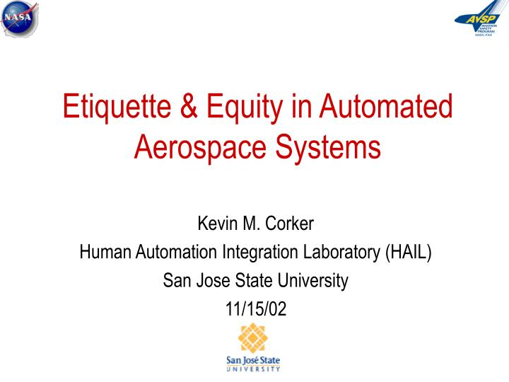 etiquette equity in automated aerospace systems n.