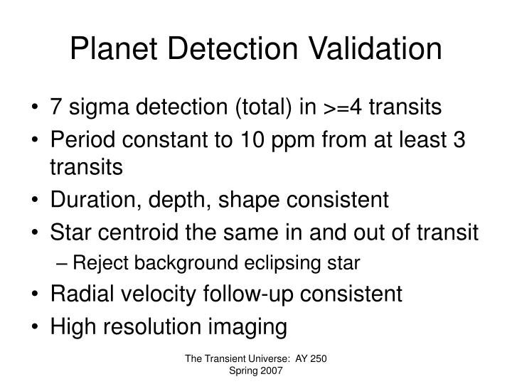 Planet Detection Validation