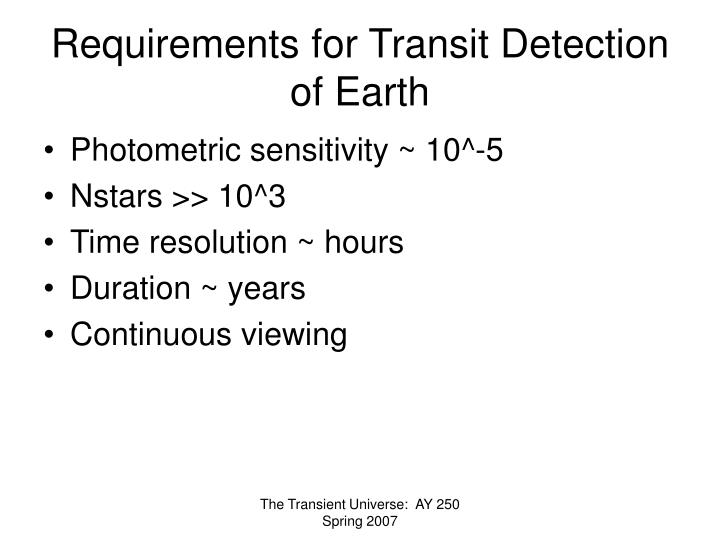 Requirements for Transit Detection of Earth