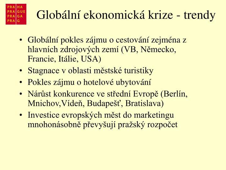 Globální ekonomická krize - trendy