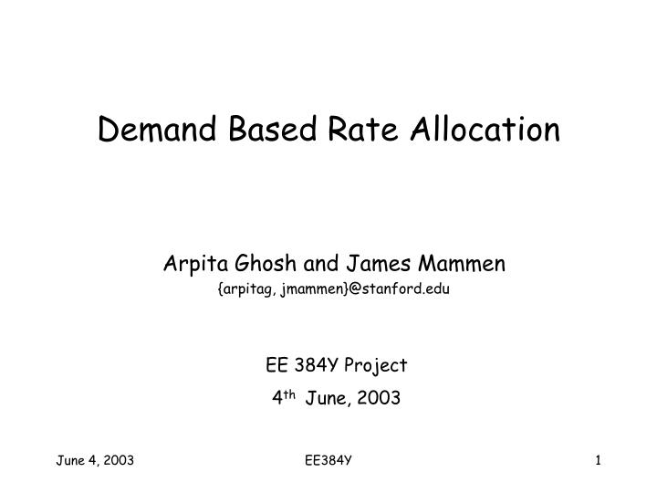 Demand based rate allocation