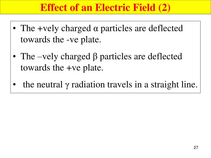 Effect of an Electric Field (2)