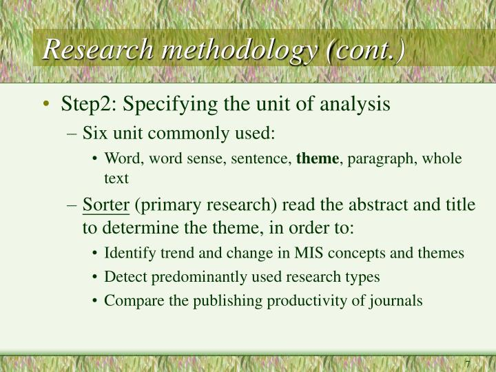 Research methodology (cont.)