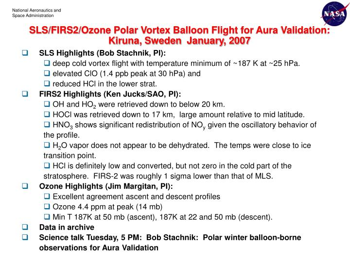 SLS/FIRS2/Ozone Polar Vortex Balloon Flight for Aura Validation:  Kiruna, Sweden  January, 2007