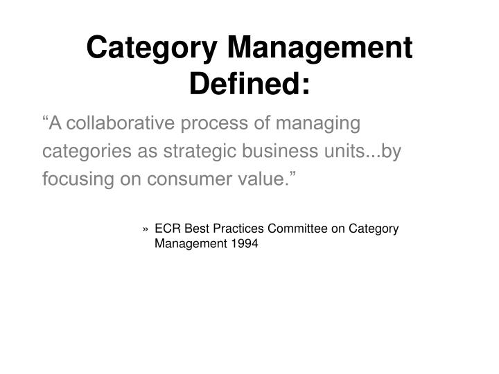Category Management Defined: