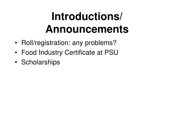 Introductions announcements