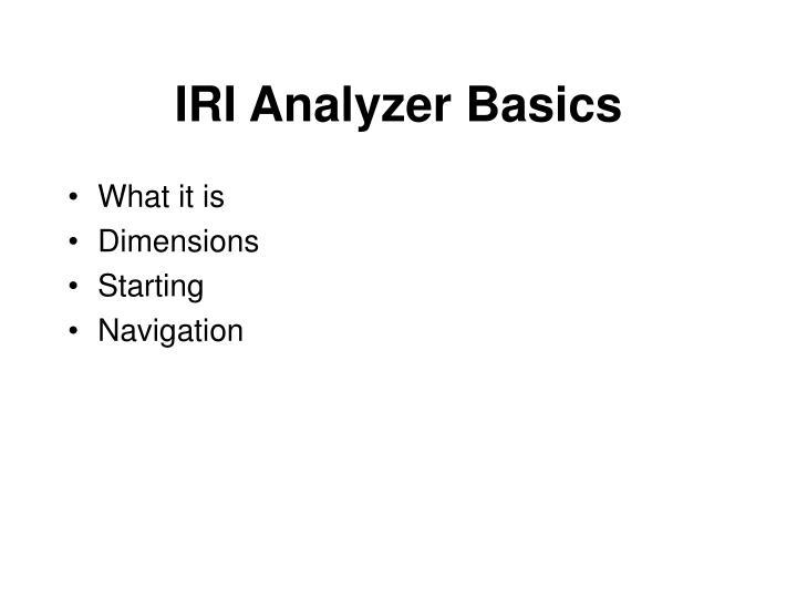 IRI Analyzer Basics