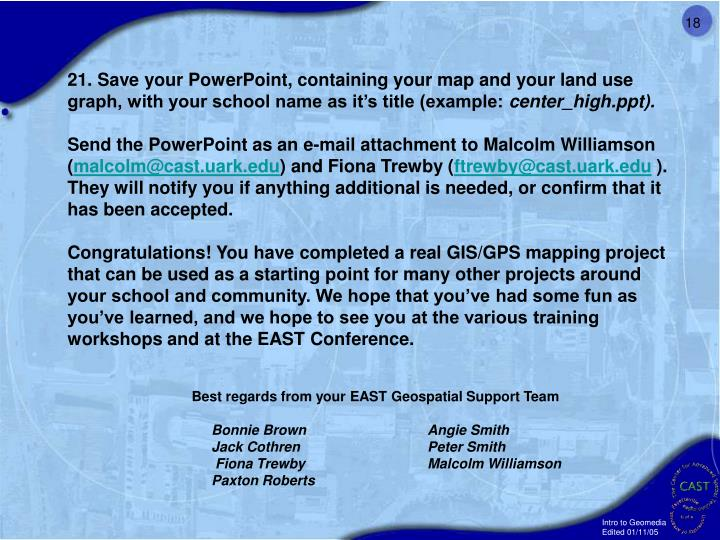 21. Save your PowerPoint, containing your map and your land use graph, with your school name as it's title (example: