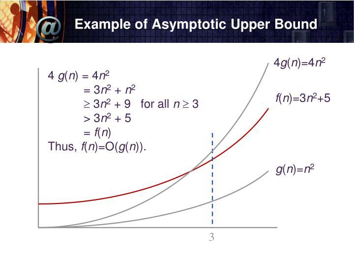 Example of Asymptotic Upper Bound