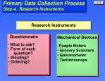 primary data collection process step 4 research instruments
