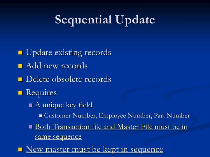 Sequential Update