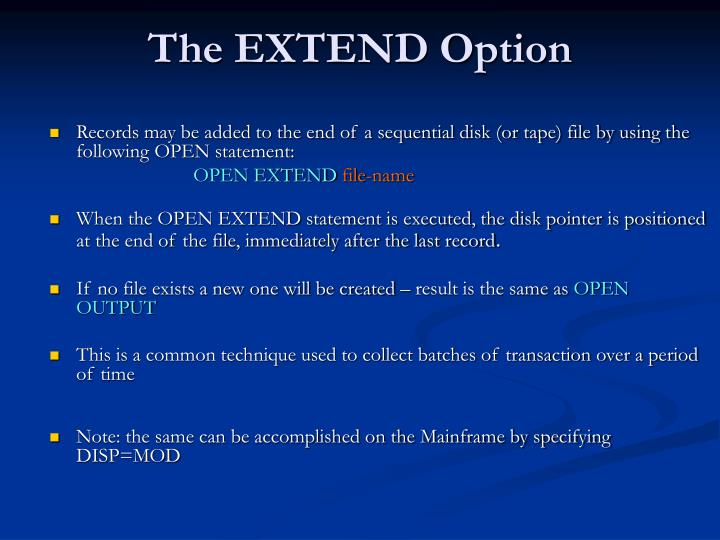 The EXTEND Option