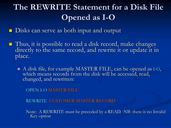 The REWRITE Statement for a Disk File Opened as I-O