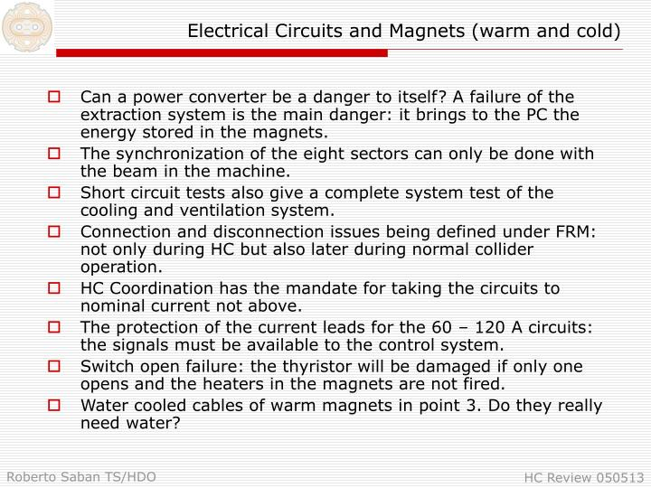 Electrical Circuits and Magnets (warm and cold)