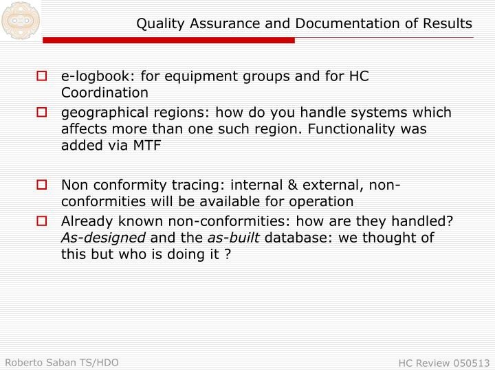 Quality assurance and documentation of results