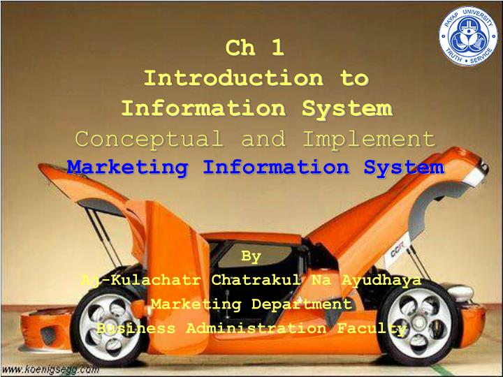 ch 1 introduction to information system conceptual and implement marketing information system n.
