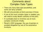 comments about complex data types
