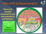 birth of rti optional section