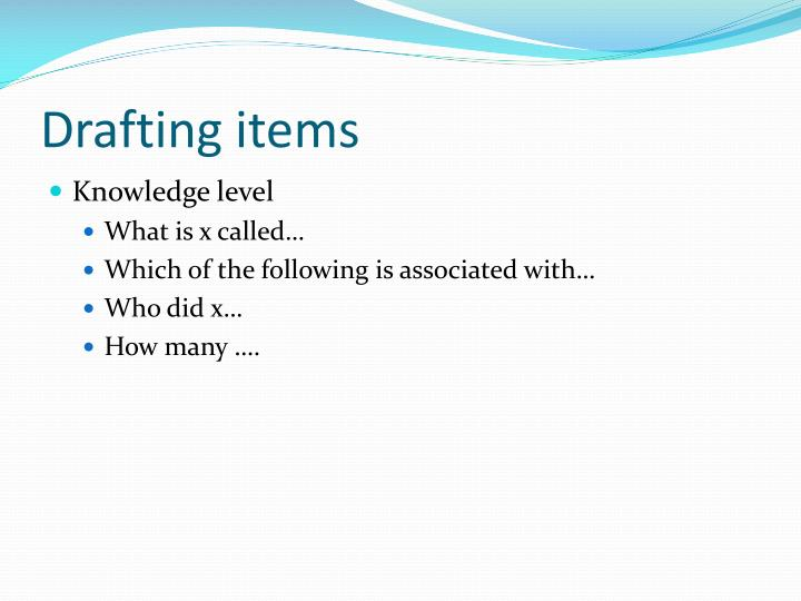 Drafting items