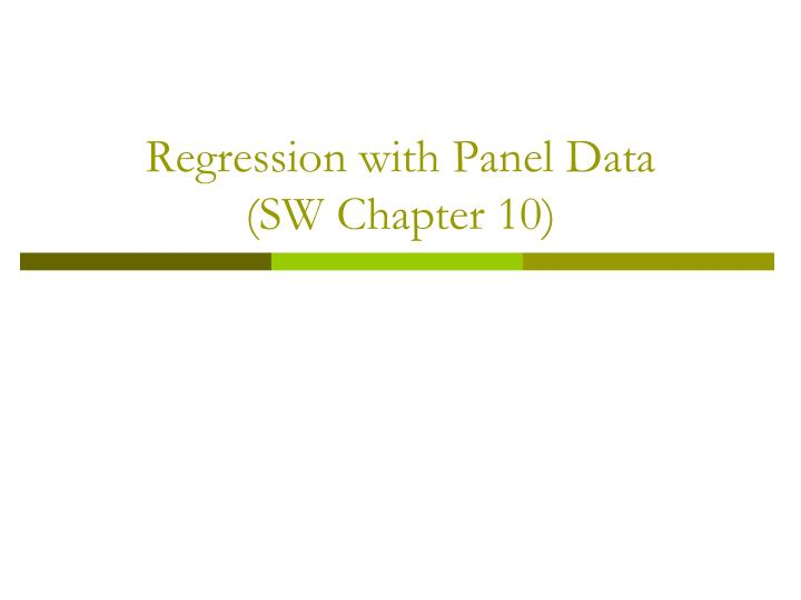 regression with panel data sw chapter 10 n.