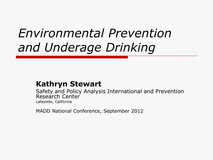 environmental prevention and underage drinking n.