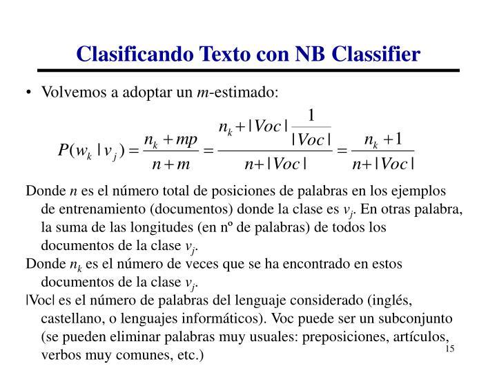 Clasificando Texto con NB Classifier