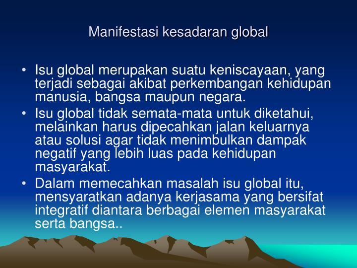 Manifestasi kesadaran global