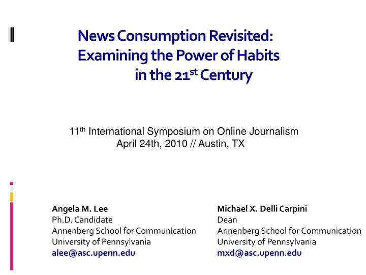 news consumption revisited examining the power of habits in the 21 st century n.