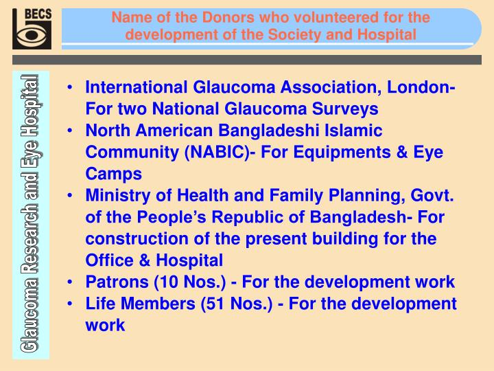 Name of the Donors who volunteered for the development of the Society and Hospital